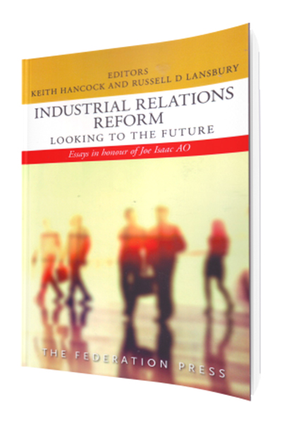 industrial relations and new economic reforms Industrial relations reform act 1993 no 98 addition of new part: part xiv-industrial relations court of australia economic factors.